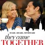 They-Came-Together-Watch-Now-While-Its-in-Theaters-HD-0