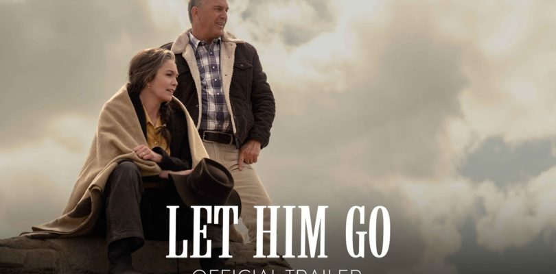 LET HIM GO - Official Trailer [HD] - In Theaters November