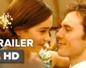 Me Before You Official Trailer #1 (2016) -  Emilia Clarke, Sam Claflin Movie HD