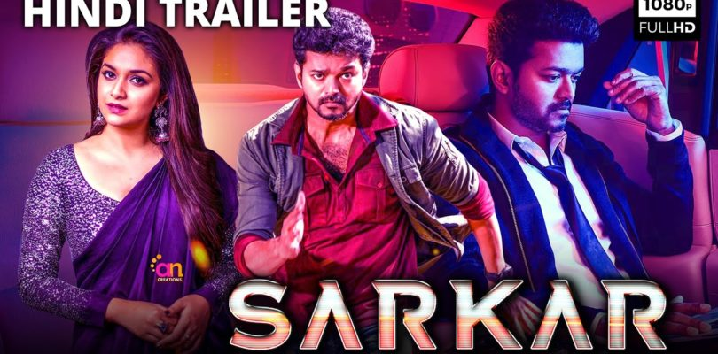 Sarkar (2020) official hindi dubbed movie trailer | Thalapathy Vijay new movie hindi dubbed, Keerthy