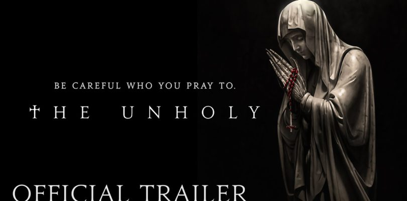 THE UNHOLY - Official Trailer (HD)   Now Playing in Theaters