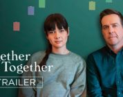 TOGETHER TOGETHER | Official Trailer | Bleecker Street